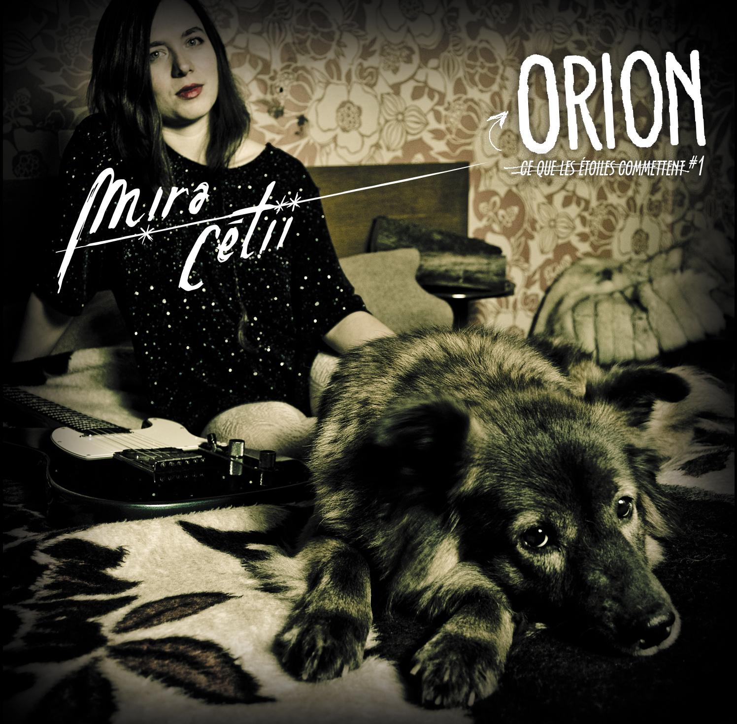 """1er EP (6 titres) : """"Orion - Ce que les étoiles commettent #1"""""""