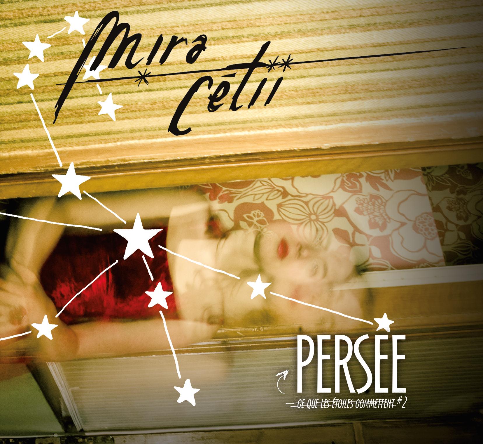 """Nouvel EP : """"Persée - Ce que les étoiles commettent #2"""""""